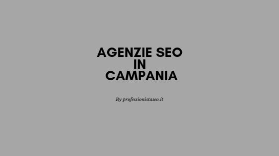 Agenzie SEO in Campania
