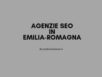 Agenzie seo in Emilia-Romagna