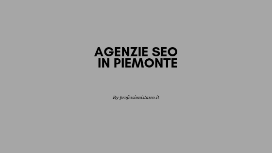 Agenzie seo in Piemonte
