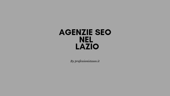 Agenzie seo nel Lazio